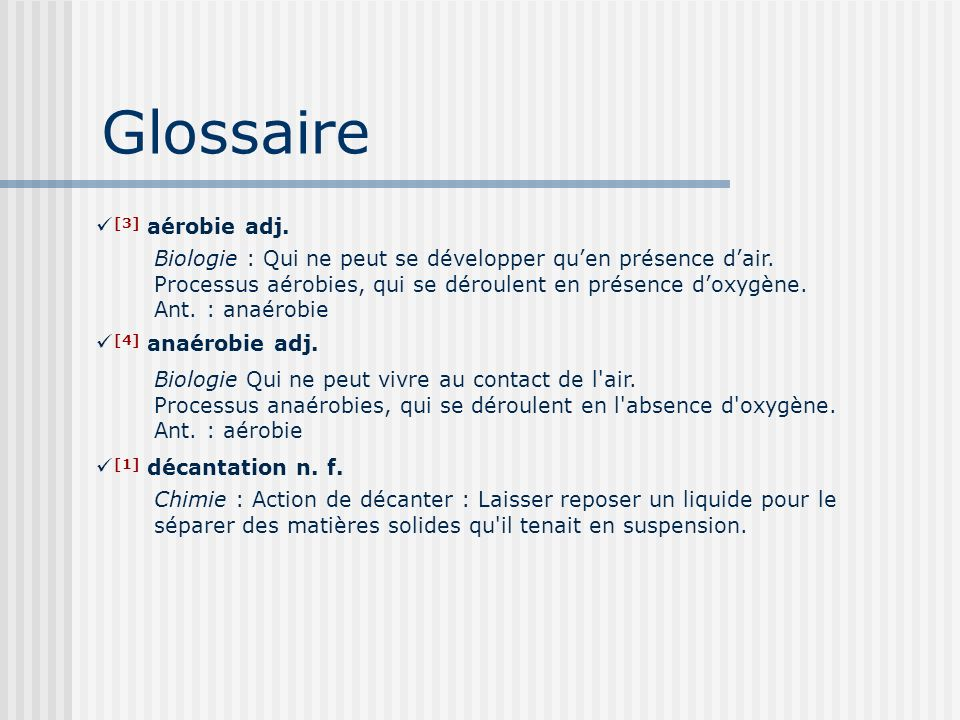 Glossaire [3] aérobie adj.